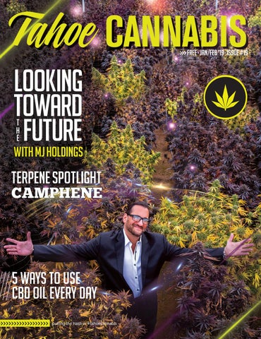 Tahoe Cannabis Magazine - Jan/Feb 2019 - Issue 19 - Vegas
