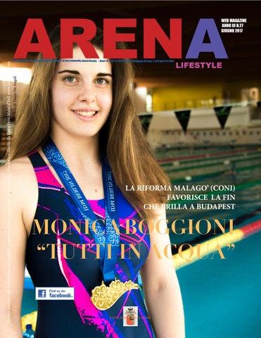 ARENA Arena Lifestyle - supplemento del settimanale on line Commodity World  Weekly - Anno I II n.. 27 6  2017 registr. al Tribunale di Pavia n. 4be876e01fb