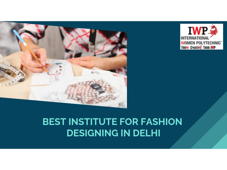 Best Institute For Fashion Designing In Delhi By Ashley Rosa Issuu