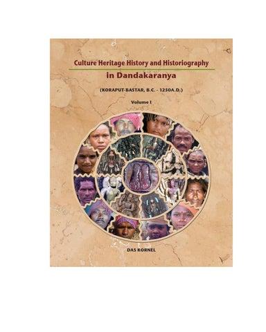 Culture Heritage History and Historiography in Dandakaranya Vol I by