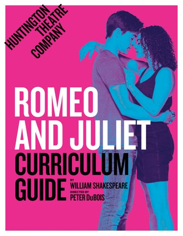 Romeo and Juliet: Curriculum Guide by Huntington Theatre Company - issuu