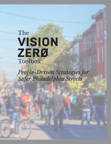 The Visizion Zero Toolbox by PennPlanning issuu