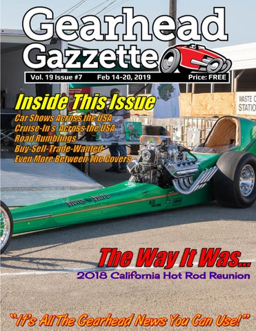 Gearhead Gazzette Magazine Vol 19 Issue #7 Feb 14-20, 2019 by Jimmy