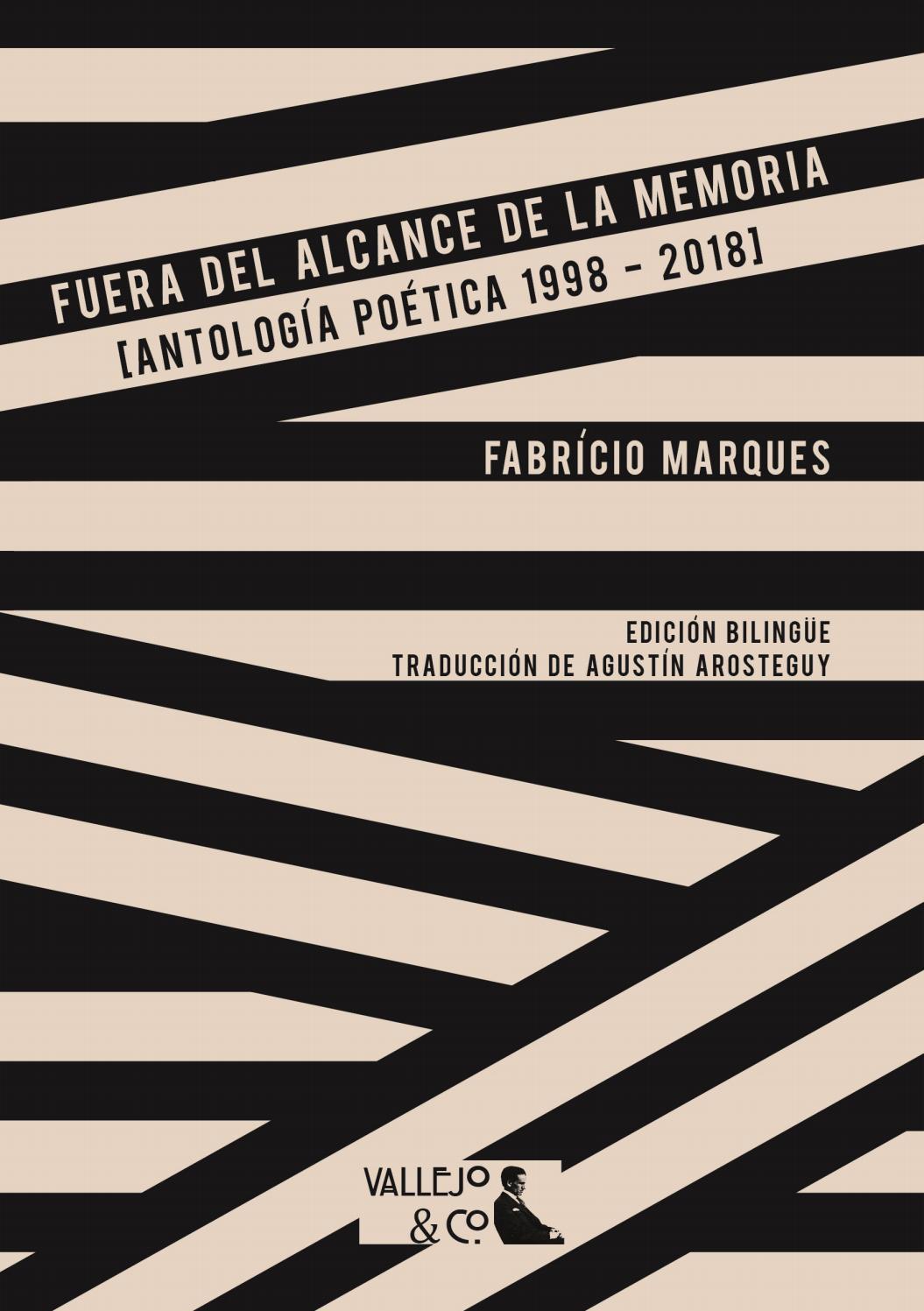 Fuera Del Alcance De La Memoria Antología Poética 1998