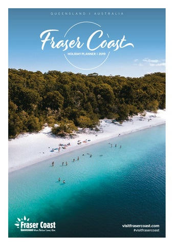 Fraser Coast Holiday Planner 2019 by Vink Publishing - issuu