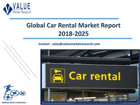 Car Rental Market Size Trends Industry Research Report 2018 2025