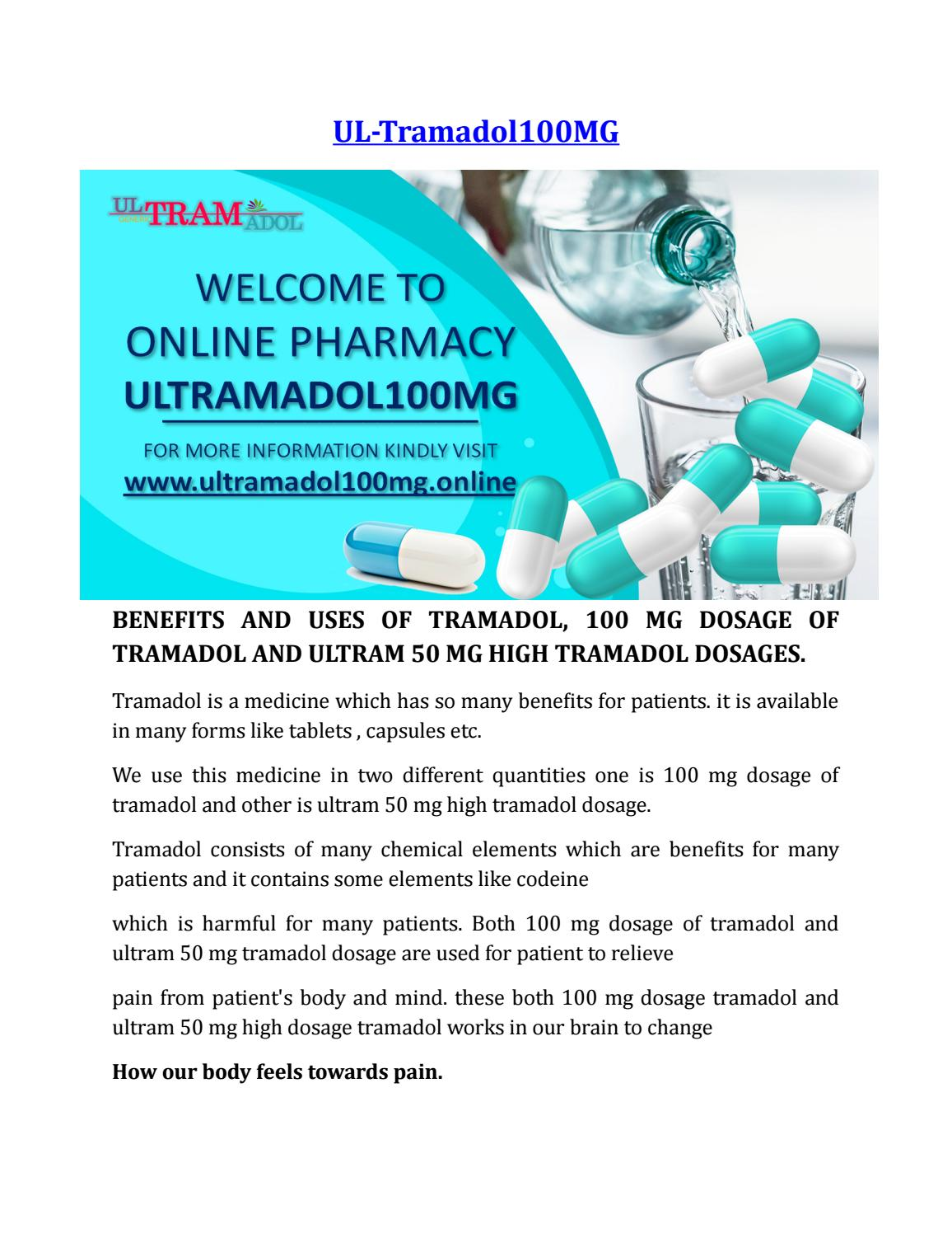 BENEFITS AND USES OF TRAMADOL, 100 MG DOSAGE OF TRAMADOL AND