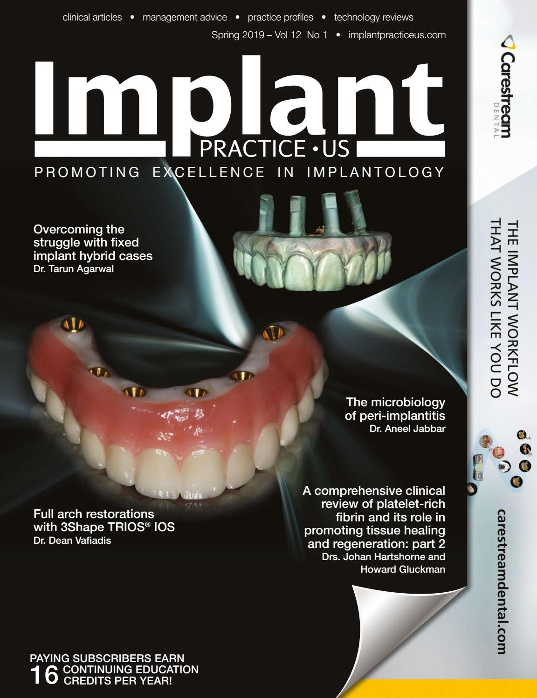 Implant Practice US Spring 2019 Vol 12 No 1 by MedMark, LLC - issuu