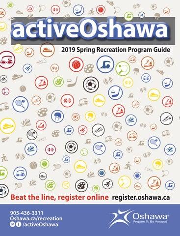 activeoshawa2019spring by eSolutionsGroup Ltd - issuu