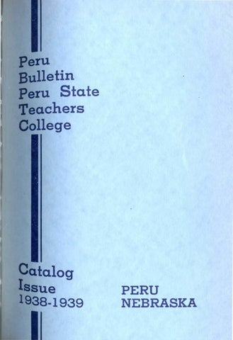 1938 1939 catalog of Peru State Teachers College Nebraska by Peru