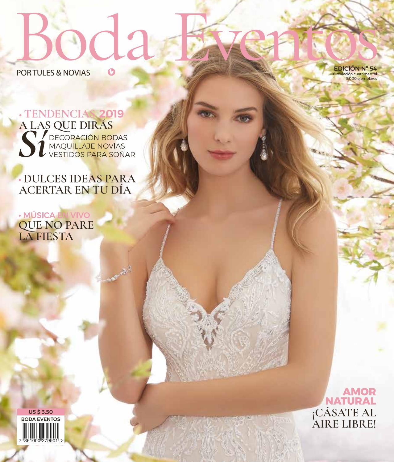 dc9dc65f3 Boda Eventos Magazine Nº 54 by Boda Eventos a Un Click by Tules Novias -  issuu