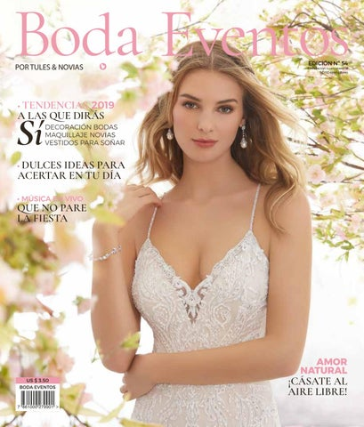 9cb971214 Boda Eventos Magazine Nº 54 by Boda Eventos a Un Click by ...