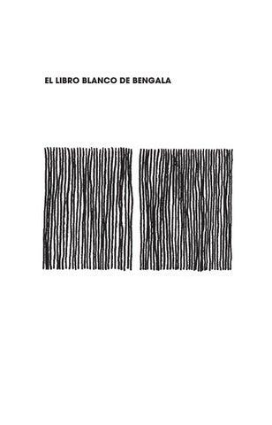 7f3dee55e9bc7 El libro blanco de Bengala by Bengala - issuu