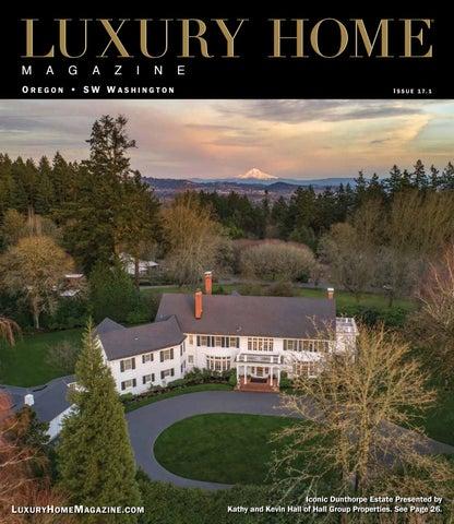 Fabulous Luxury Home Magazine Oregon Sw Washington Issue 17 1 By Interior Design Ideas Clesiryabchikinfo