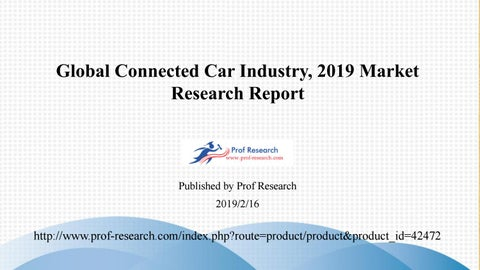 Connected Car Market Report 2019 Data Analytics, Forecast to