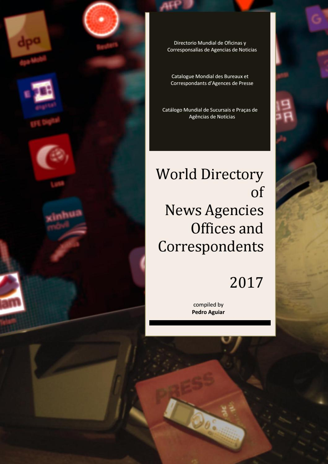 World Directory Of News Agencies Offices And Correspondents By Pedro Aguiar Issuu