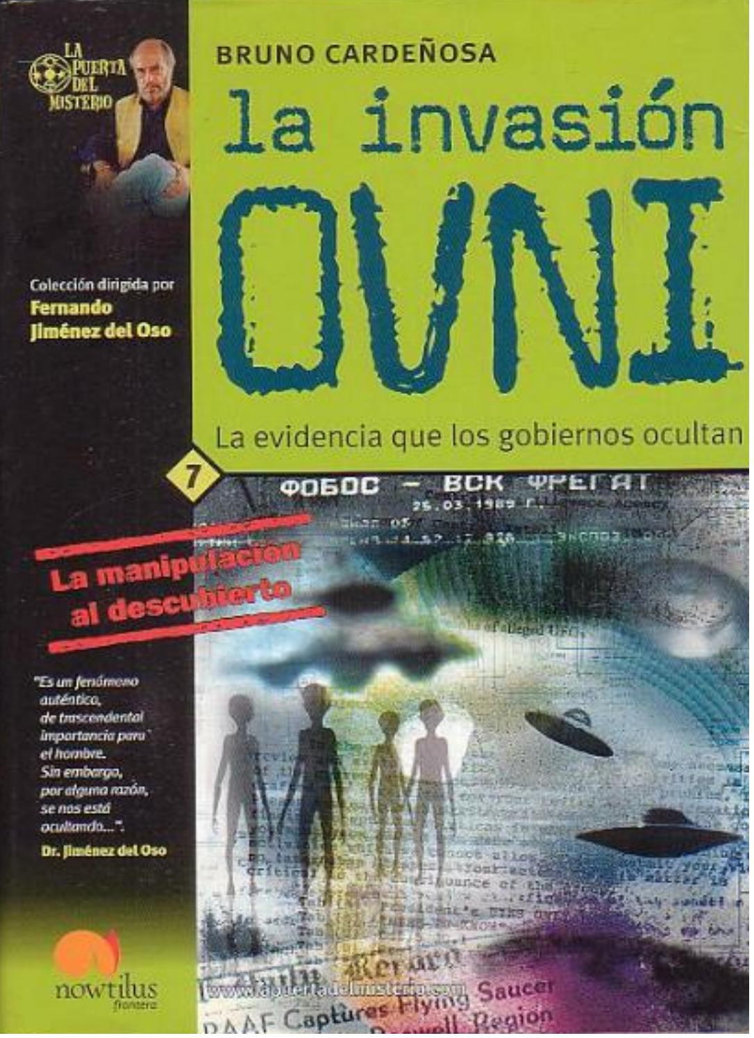 La Invasión OVNI, La Evidencia que los Gobiernos Ocultan - Bruno Cardeñosa  Chao by Proyecto Signo - issuu