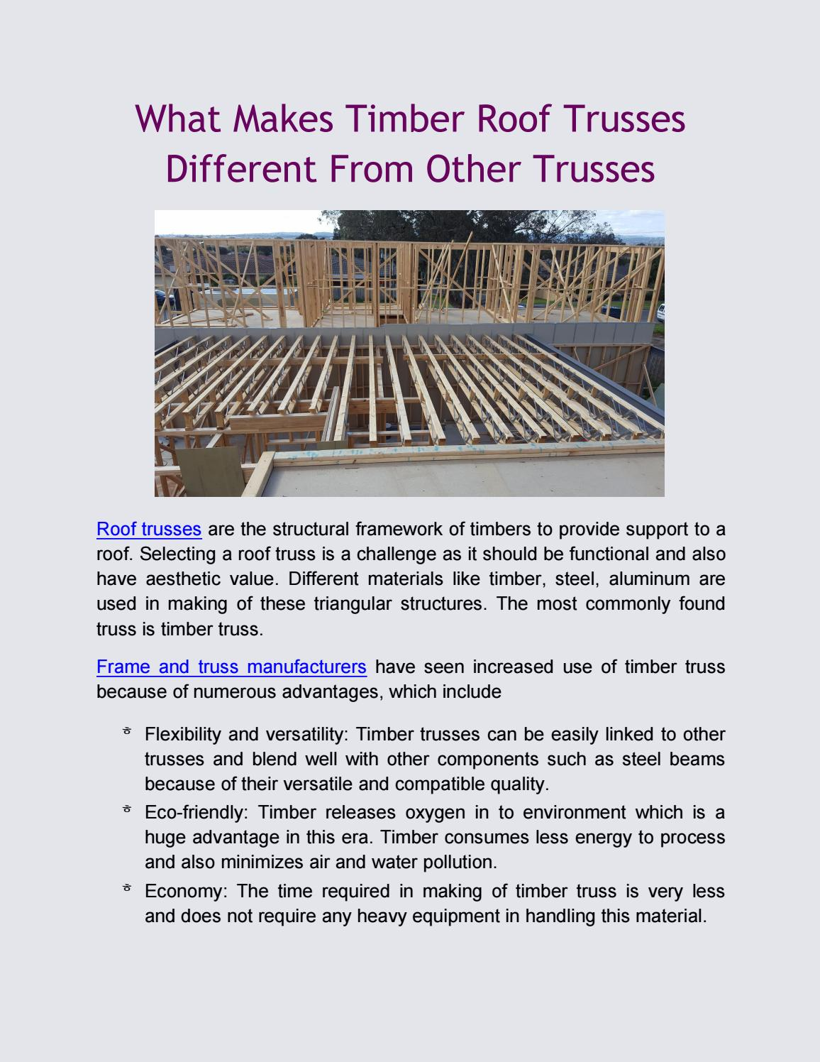 What Makes Timber Roof Trusses Different From Other Trusses By Prefab Frames Hitech Trusses Issuu
