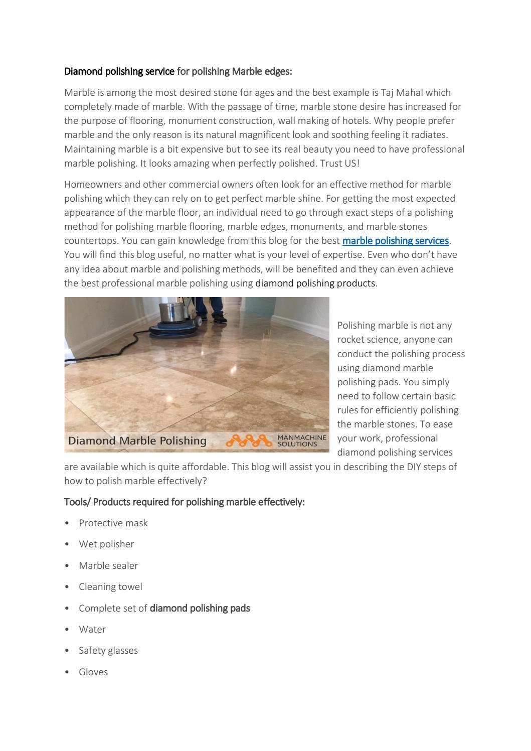 Diamond Polishing Service For Polishing Marble Edges By Manmachine