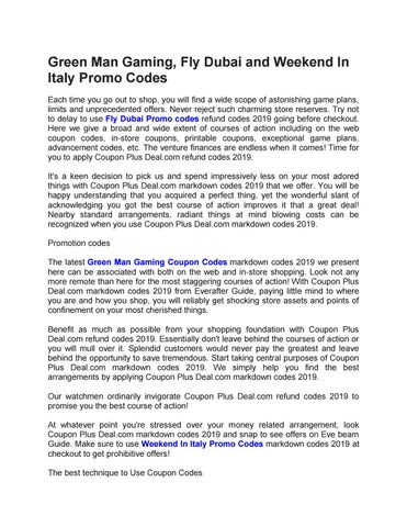 Green Man Gaming, Fly Dubai and Weekend In Italy Promo Codes