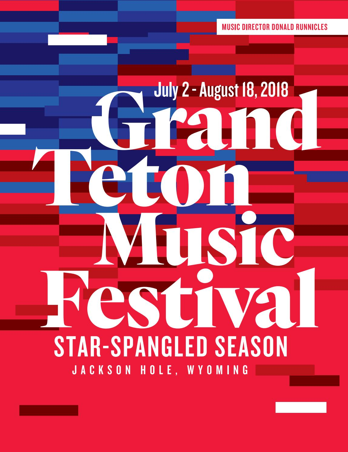 5c2696b117 Grand Teton Music Festival 2018 Program Book by Grand Teton Music ...
