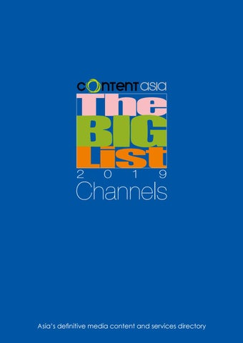 The Big List 2019 - Channels by ContentAsia - issuu