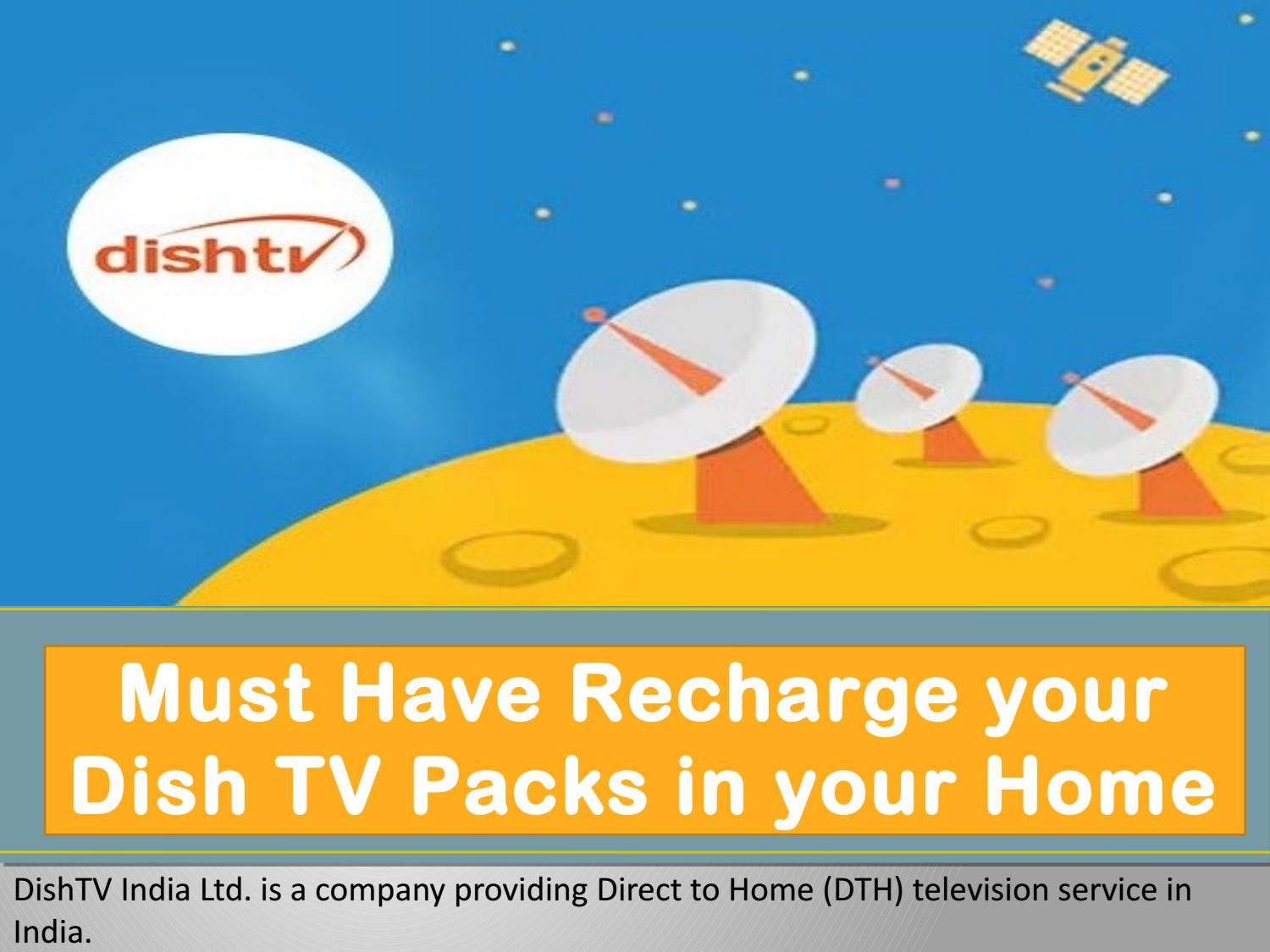 Must Have Recharge your Dish TV Packs in your Home by Ritika