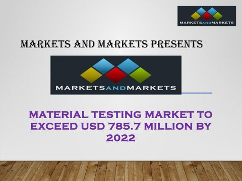Material Testing Market to exceed USD 785.7 Million by 2022