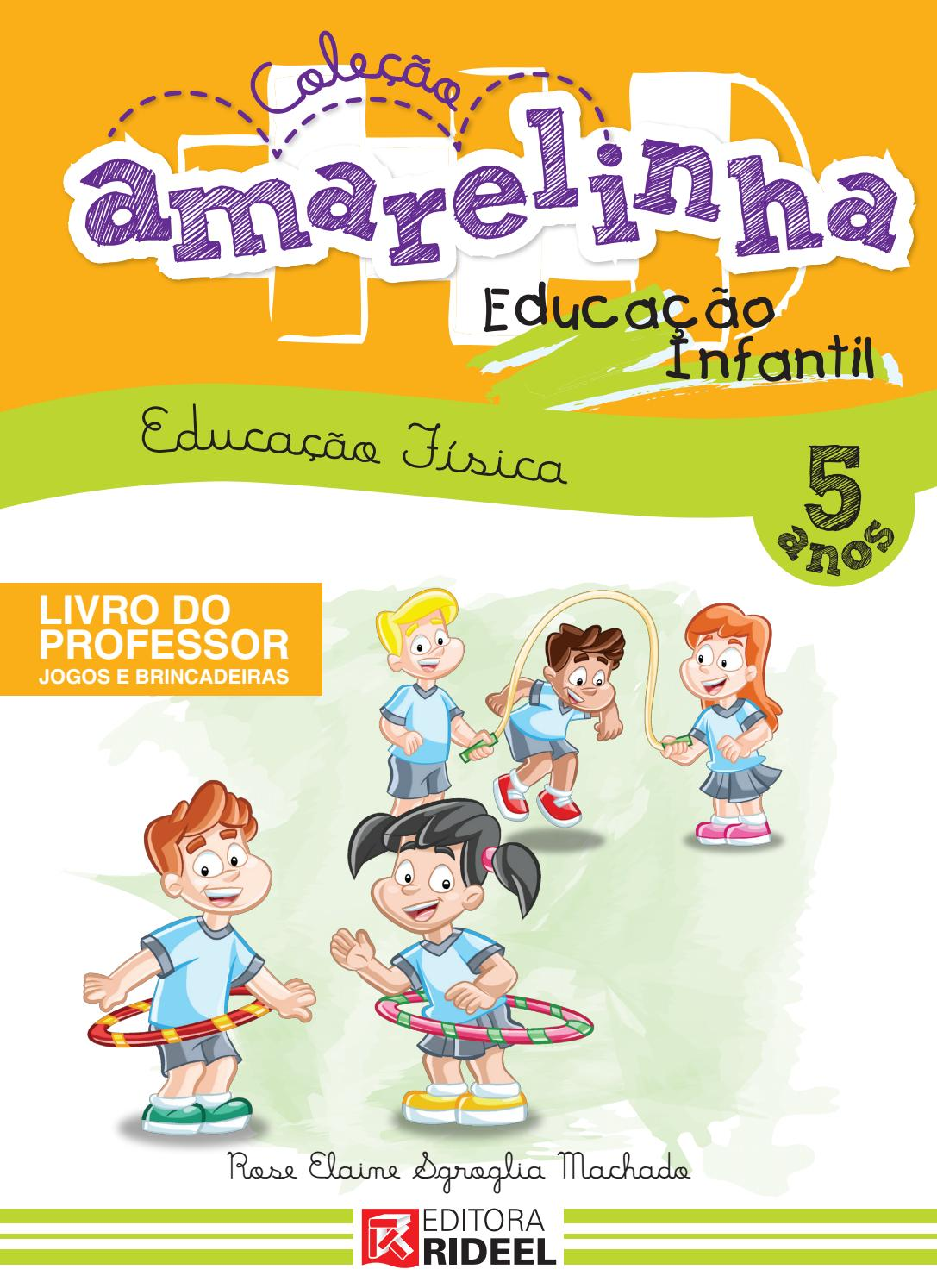 Colecao Amarelinha 5 Anos By Editora Rideel Issuu