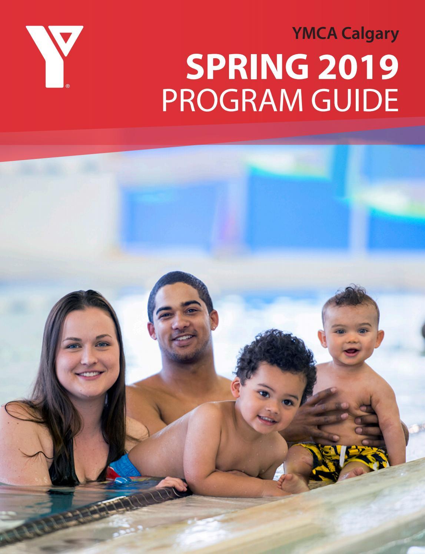 YMCA Calgary Spring Program Guide 2019 by YMCA Calgary - issuu