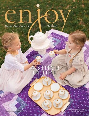 Enjoy Magazine: Northern California Living — March 2019 by