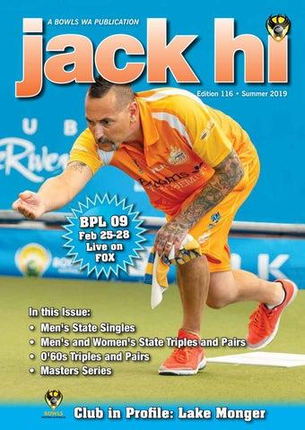Jack Hi Summer 2019 Edition 116 by Bowls WA - issuu