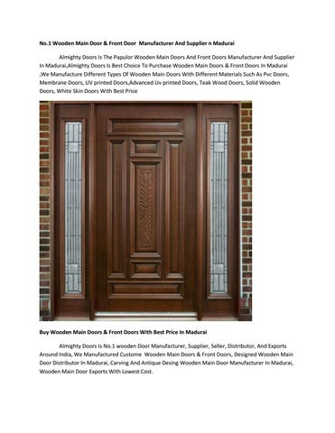No 1 Wooden Main Door Front Manufacturer And Supplier N Madurai Almighty Doors Is The Papulor