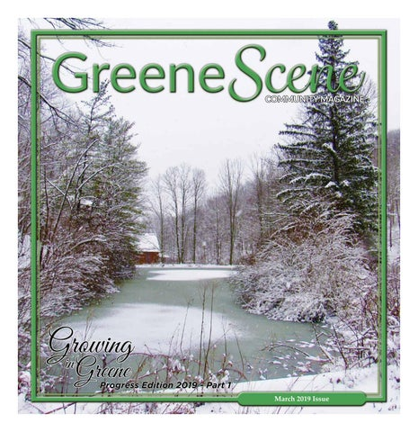 March 2019 GreeneScene by GreeneScene Community Magazine