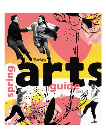 Spring Arts Guide 2019 By Shepherd Express Issuu