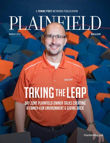 1b4c77e982 Plainfield Magazine March 2019 by Towne Post Network