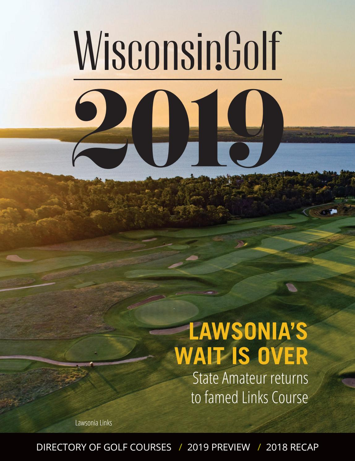 7392a4eff6e1df 2019 Wisconsin.Golf Yearbook by Killarney Golf Media - issuu