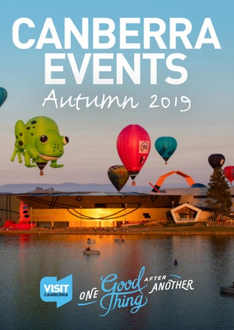 AUTUMN EVENTS GUIDE 2019 by VisitCanberra - issuu