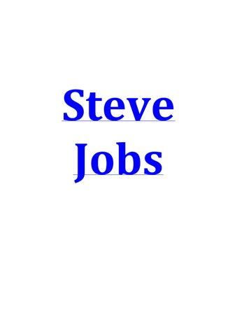 steve jobs as a leader essays by kevinnfna   issuu steve jobs ulster county community college essay steve jobs stanford  commencement speech summary state university of new york other biografia  resumida de