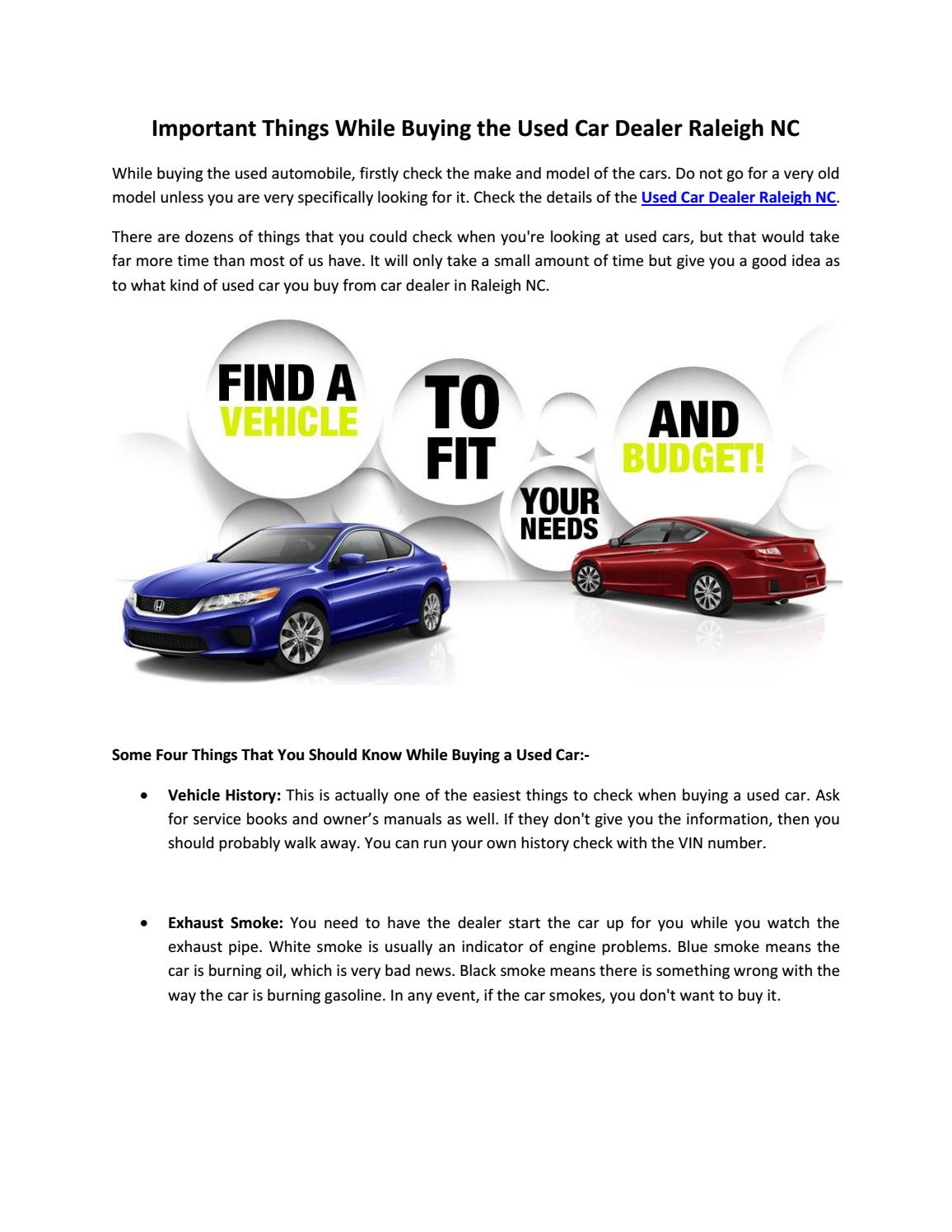 Raleigh Car Dealerships >> Important Things While Buying The Used Car Dealer Raleigh Nc