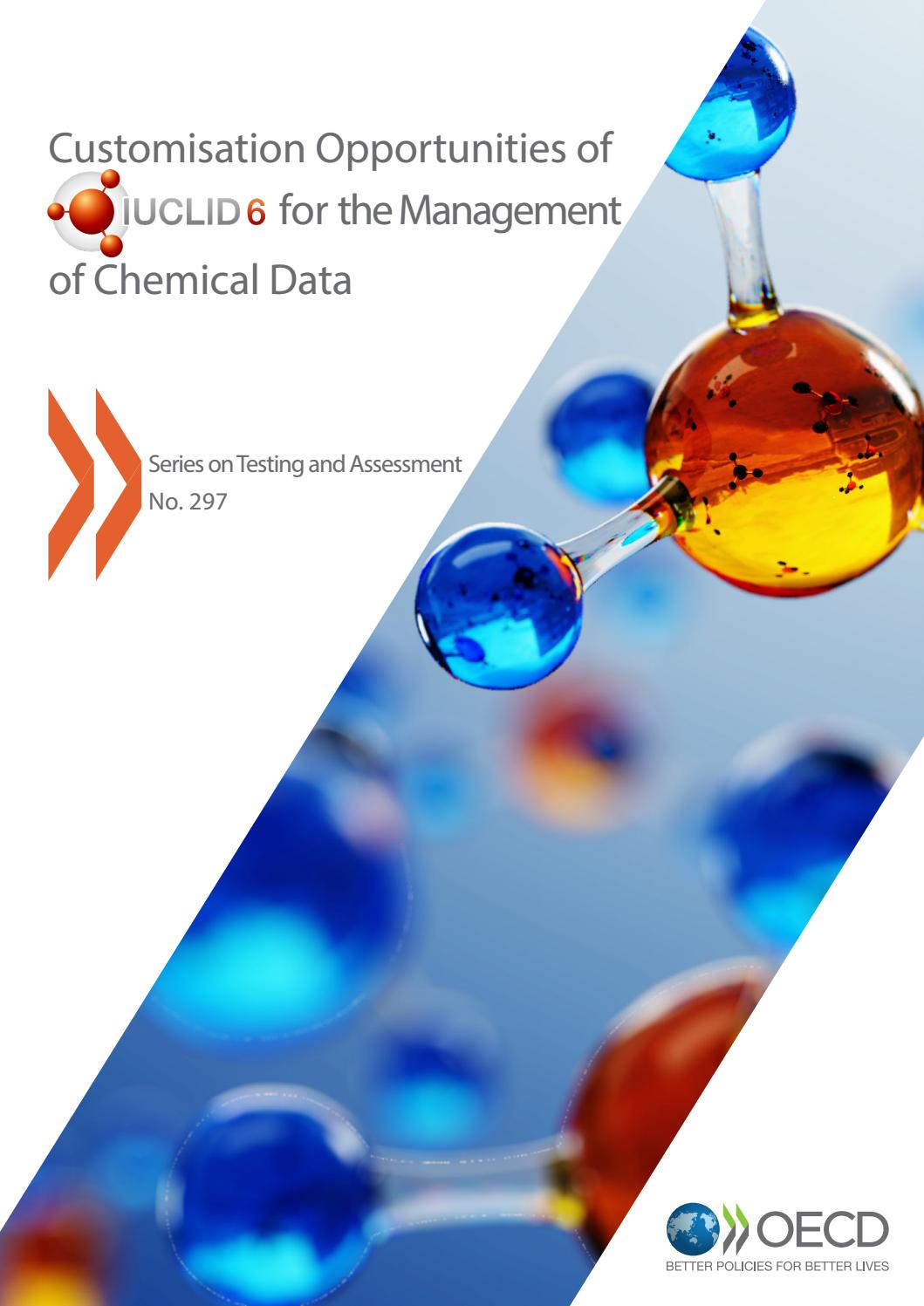 Customisation Opportunities of IUCLID 6 for the Management