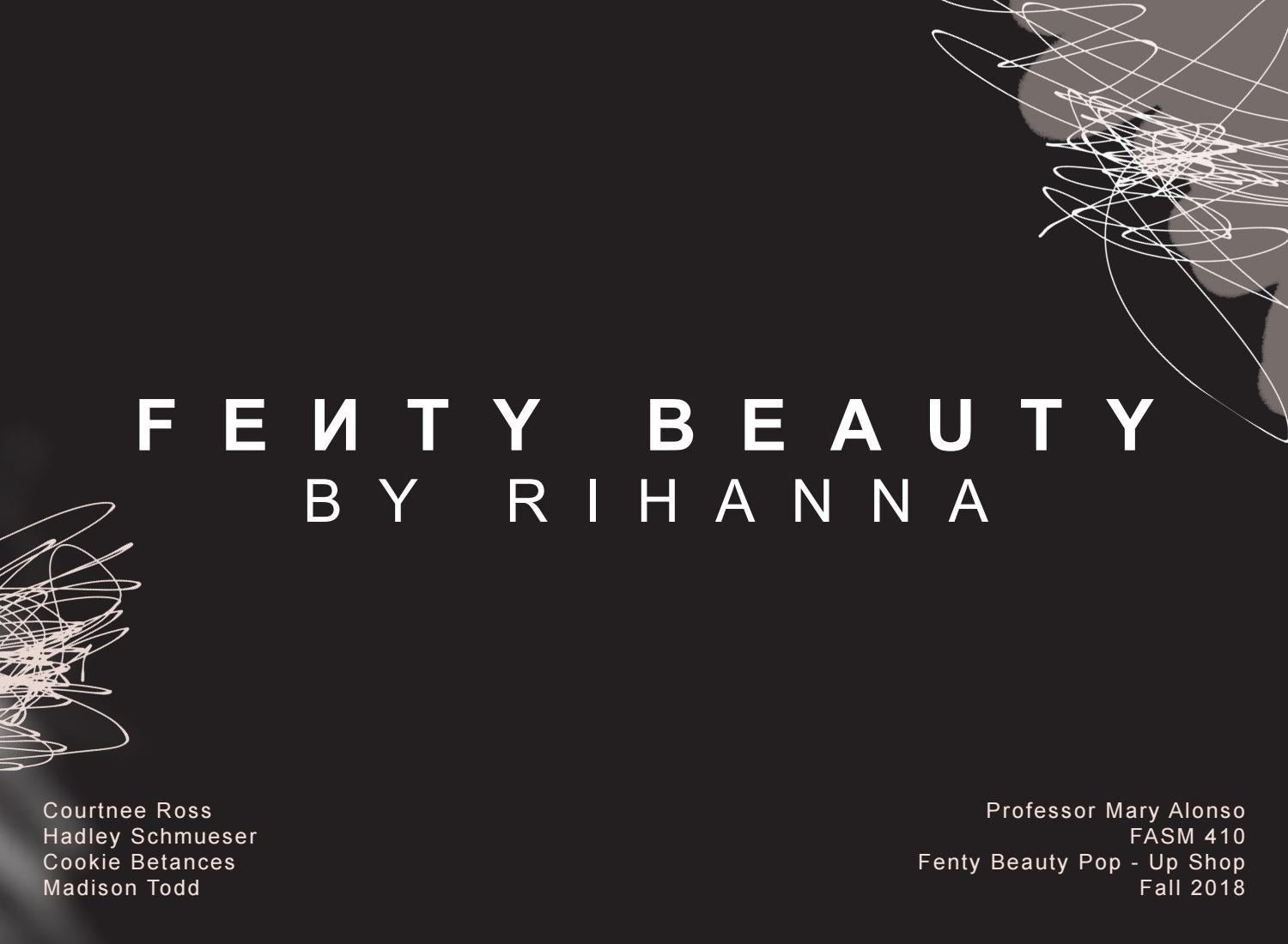 M Is For Mpowering Madison >> Fenty Beauty By Madison Issuu