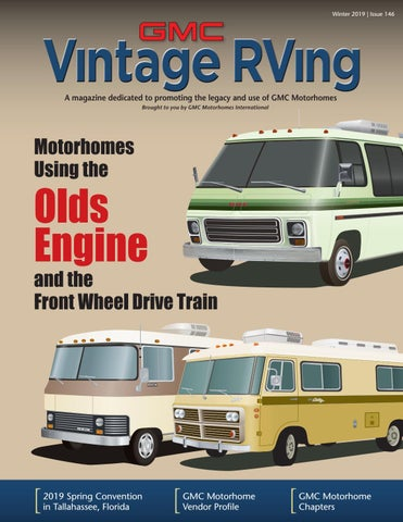 page 1  winter 2019 | issue 146  gmc motorhomes international
