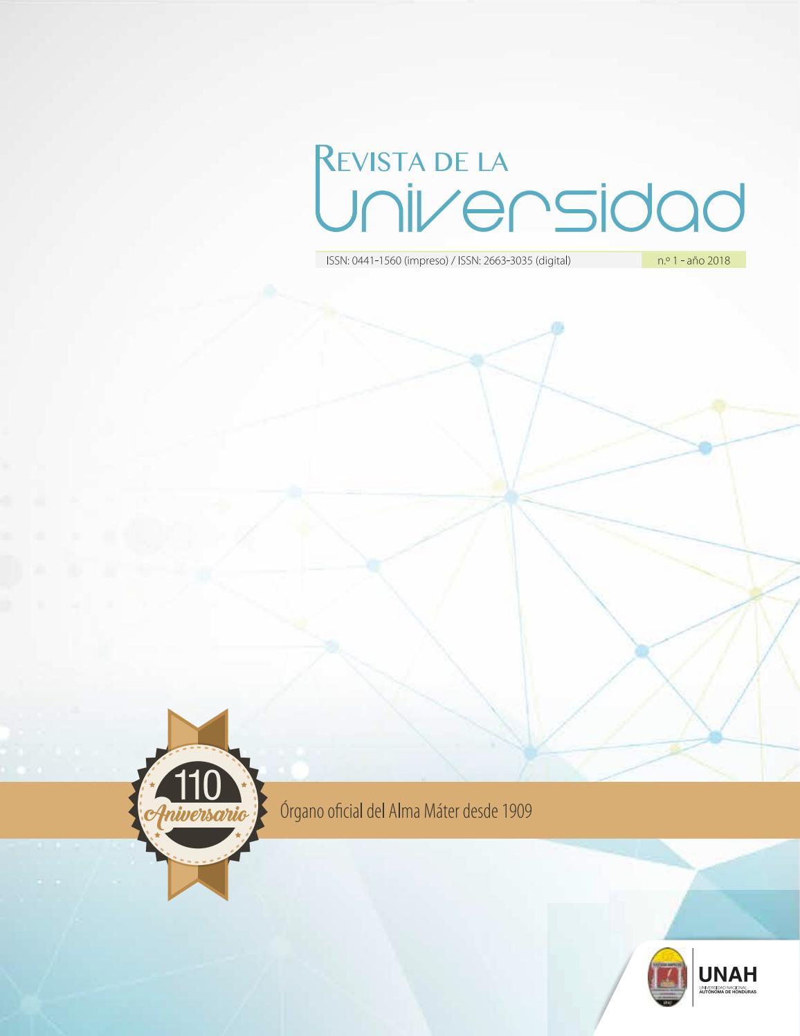 3161144e3 Revista de la Universidad -UNAH 2018 by Dirección de Cultura UNAH - issuu