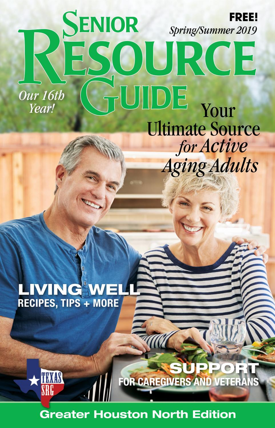 Senior Resource Guide North Houston (Spring/Summer 2019) by