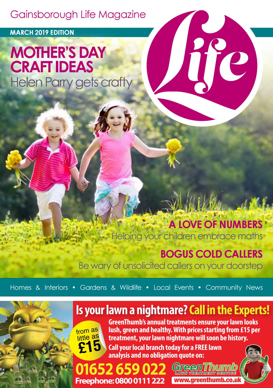 Gainsborough Life Magazine March 2019 by Life Publications - issuu