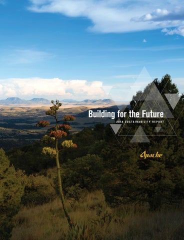 Apache Sustainability Report 2018 by Apache Corporation - issuu