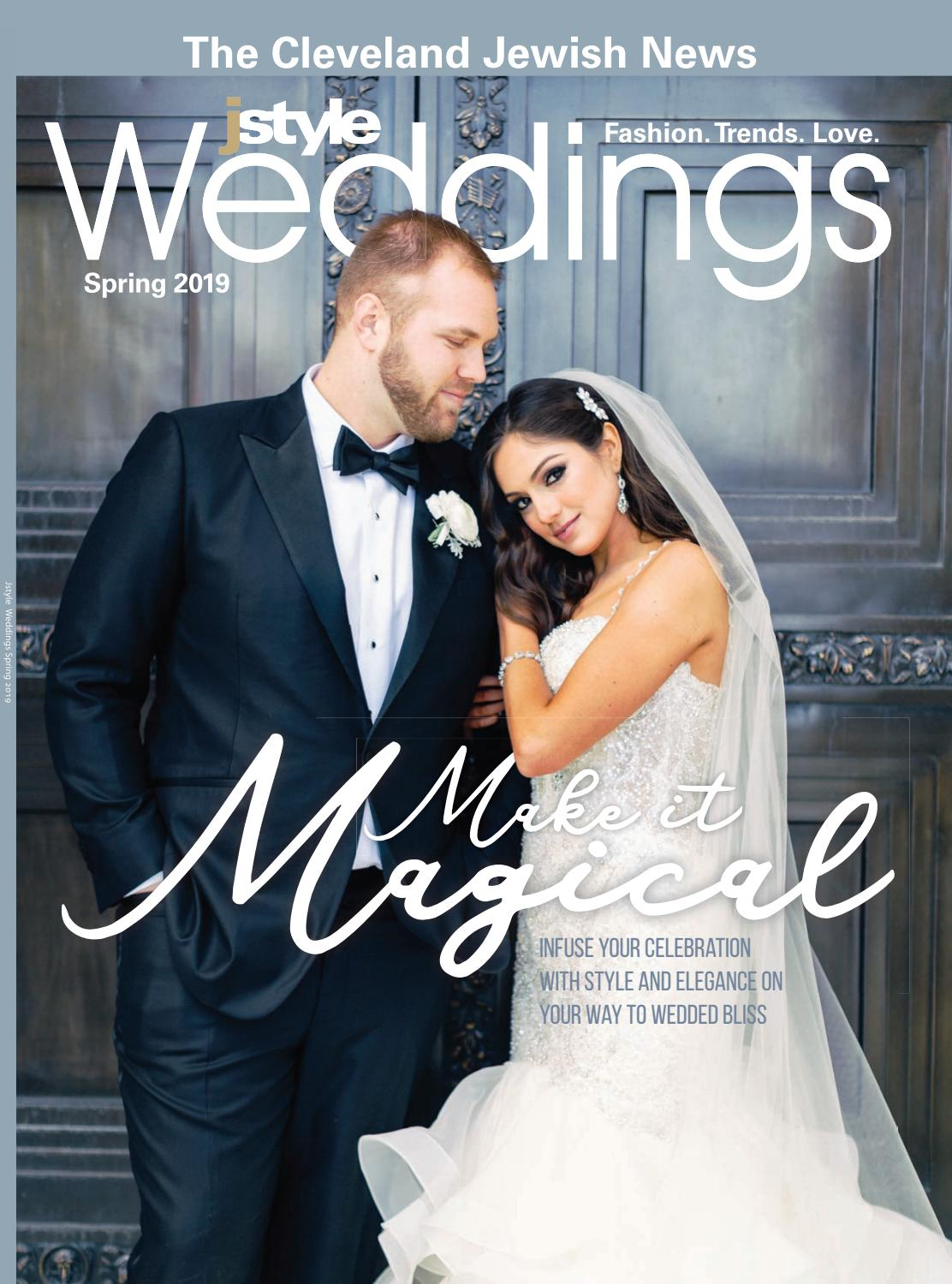 Jstyle Weddings Spring 2019 By Cleveland Jewish Publication