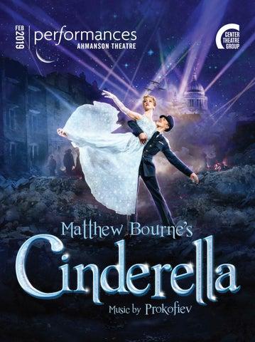 Matthew Bourne's Cinderella at Center Theatre Group, February 2019