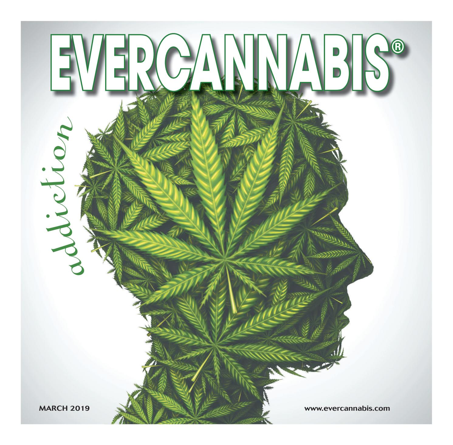 EVERCANNIBIS, March 1, 2019 by Cowles Publishing - issuu